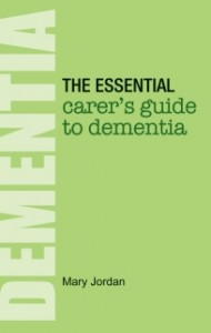 Essential Carers Guide to Dementia