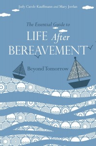 Essential Guide to Life After Bereavement - Beyond Tomorrow