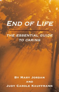 End Of Life – The Essential Guide For Carers